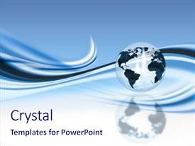 PPT theme enhanced with glass globe on abstract blue background and a sky blue colored foreground.