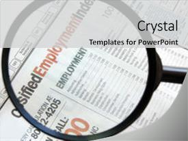 <b>Crystal</b> PowerPoint template with glass representing a job search themed background and a light gray colored foreground design featuring a [design description].