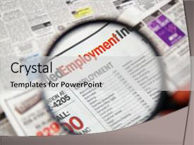 <b>Crystal</b> PowerPoint template with job search - magnifying glass over a newspaper themed background and a light gray colored foreground design featuring a [design description].