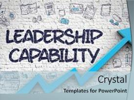 Beautiful PPT theme featuring leadership capability drawn on brick backdrop and a light blue colored foreground.